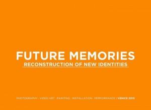 2015 -wystawa zbiorowa FUTURE MEMORIES, VENICE ART HOUSE , Wenecja, Włochy